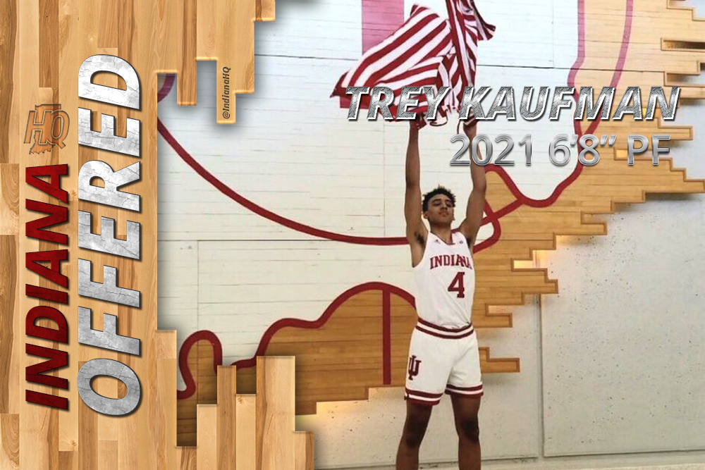 Trey Kaufman - Indiana Basketball Offer - Hoosiers IU