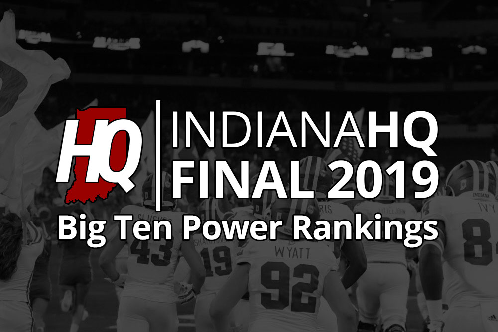Big Ten Football 2019 Season Final Power Rankings